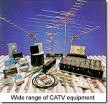 Antennas and CATV Equipment
